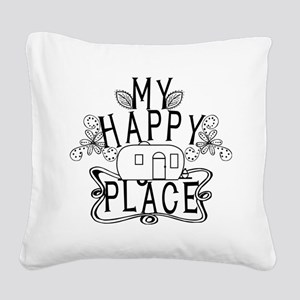 Camping My Happy Place Square Canvas Pillow