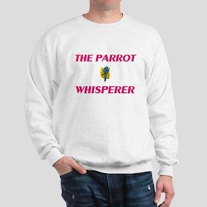 The Parrot Whisperer Sweatshirt