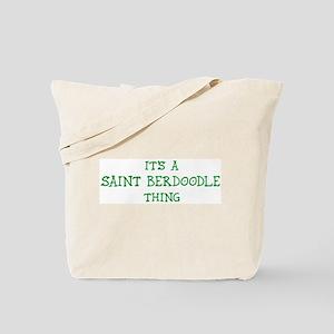Saint Berdoodle thing Tote Bag