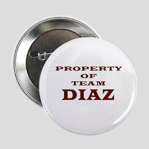Property of team Diaz Button