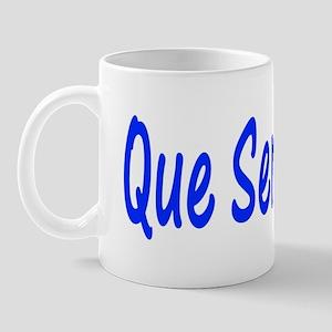Que Sera, Sera Mug