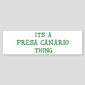 Presa Canario thing Bumper Sticker