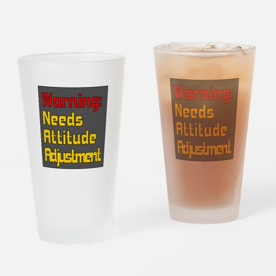 Attitude Adjustment Drinking Glass