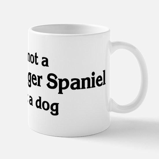 Welsh Springer Spaniel: If it Mug