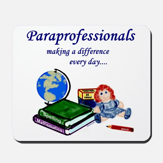 Paraprofessionals Making a Difference Mousepad