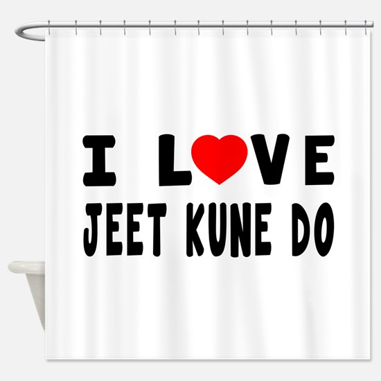 I Love Jeet Kune Do Shower Curtain