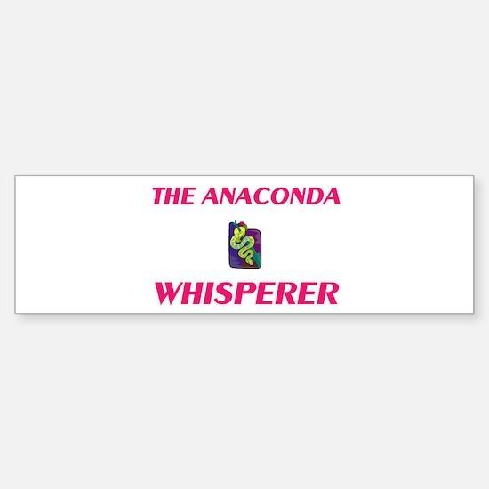 The Anaconda Whisperer Bumper Bumper Bumper Sticker