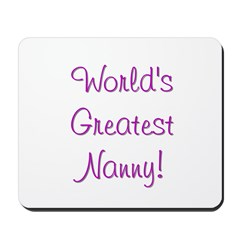 World's Greatest Nanny! Mousepad