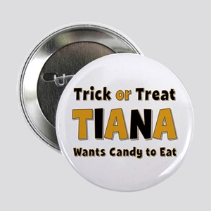 Tiana Trick or Treat Button