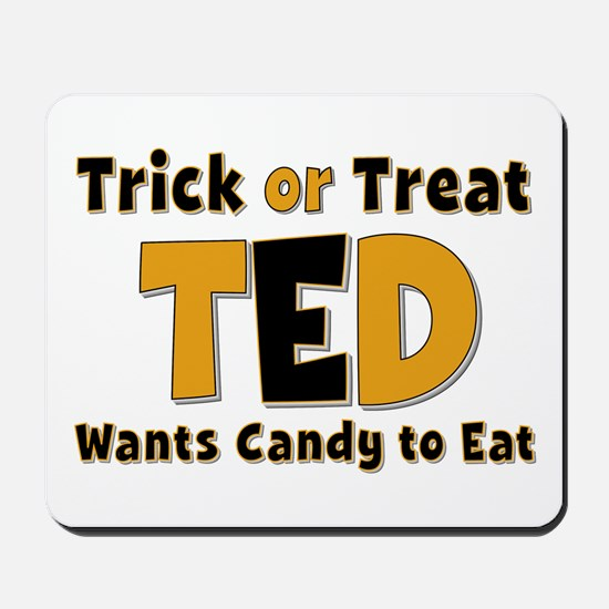 Ted Trick or Treat Mousepad