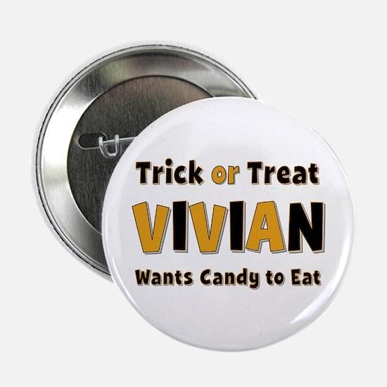 Vivian Trick or Treat Button