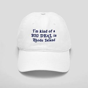 Big Deal in Rhode Island Cap