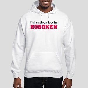 I'd rather be in Hoboken Hooded Sweatshirt