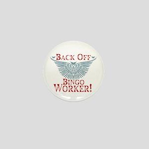 Back Off Bingo Worker Mini Button