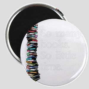 So Many Books---for black backgrounds Magnet
