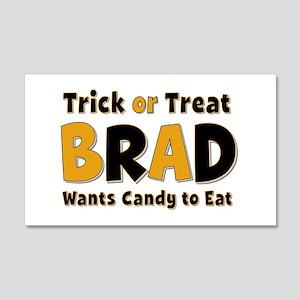 Brad Trick or Treat 20x12 Wall Peel
