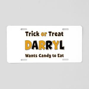 Darryl Trick or Treat Aluminum License Plate