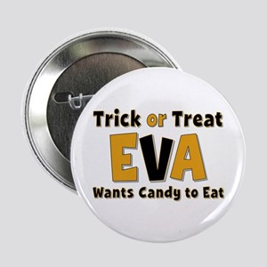 Eva Trick or Treat Button