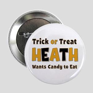Heath Trick or Treat Button