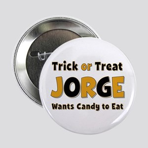 Jorge Trick or Treat Button