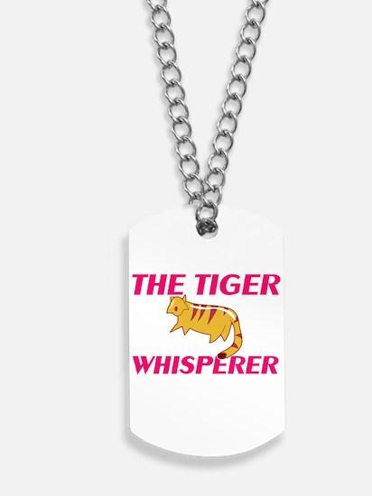 The Tiger Whisperer Dog Tags