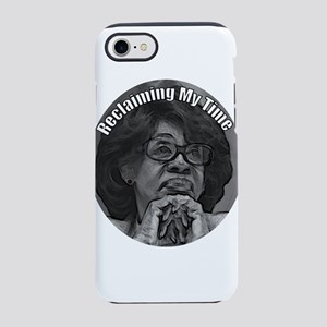 Reclaiming My Time Maxine Wate iPhone 7 Tough Case