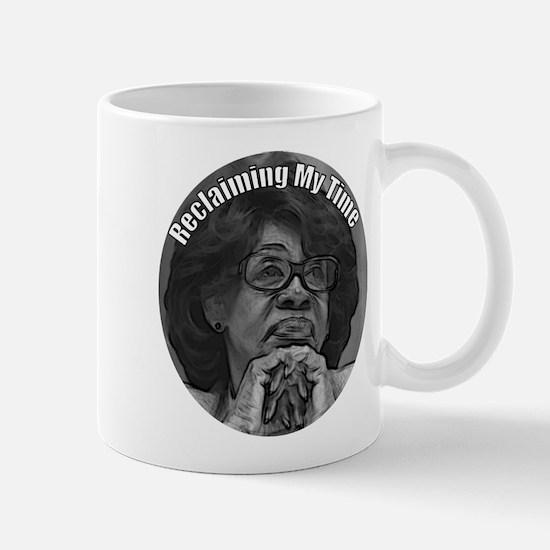 Reclaiming My Time Maxine Waters Mug