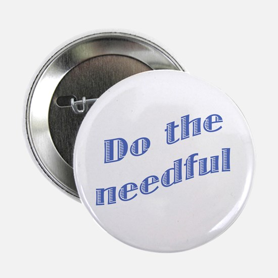 Do the Needful #2 Button