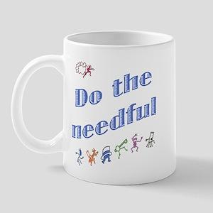 Do the Needful #3 Mug