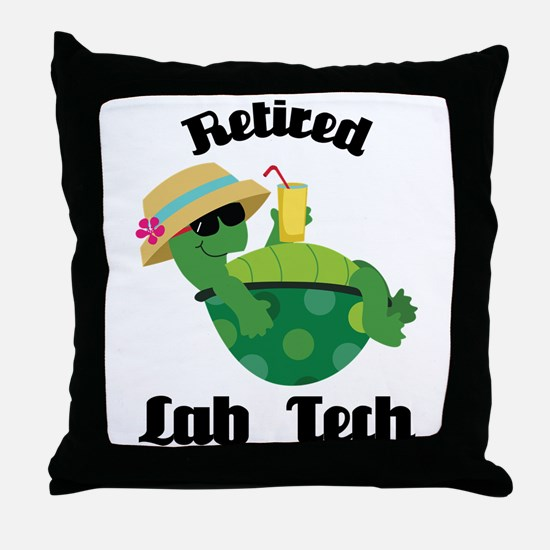 Retired Lab Tech Gift Throw Pillow