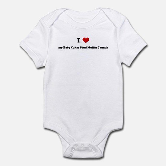 I Love my Baby Cakes Stud Muf Infant Bodysuit