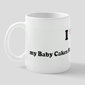 I Love my Baby Cakes Stud Muf Mug