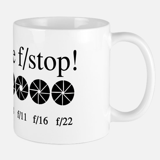 What the f/stop? Mug