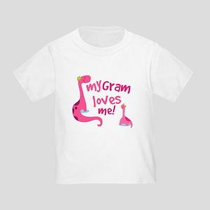 My Gram Loves Me Toddler T-Shirt