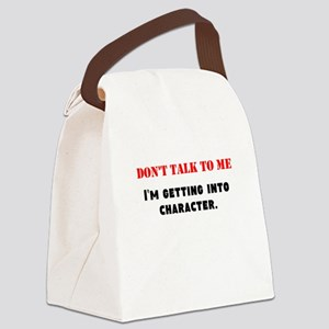 Dont Talk To Me Canvas Lunch Bag