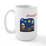 It's a Girl! -  Large Mug