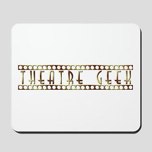 Theatre Geek Bronze Mousepad