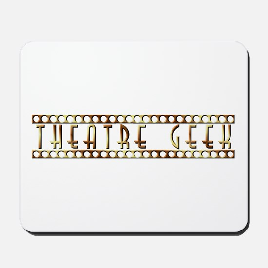 Theatre Geek Bronze Mousepad
