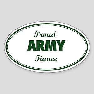 Proud Army Fiance Oval Sticker