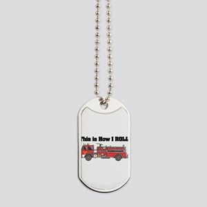 how i roll fire truck funny design Dog Tags