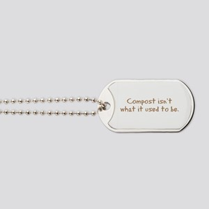 Compost Used To Be Dog Tags