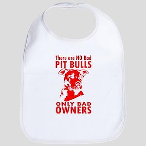 NO BAD PIT BULLS Bib