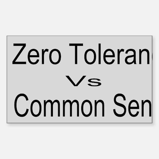 Zero Tolerance Custom Sticker (Rectangle)