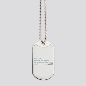 We're Adults - Grey's Anatomy Dog Tags