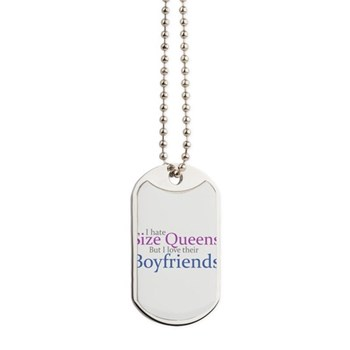 I Hate Size Queens Dog Tags