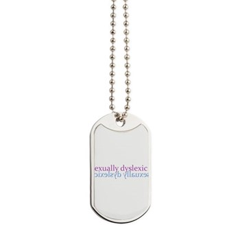 Sexually Dyslexic Dog Tags