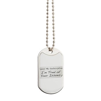 Cancel My Subscription Dog Tags
