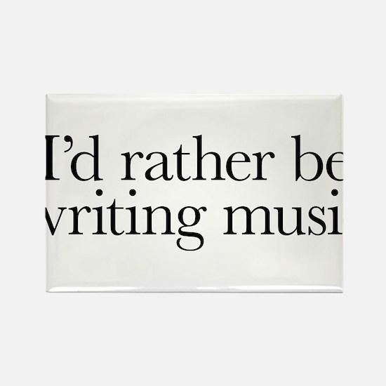 I'd rather be writing music shirt design Rectangle