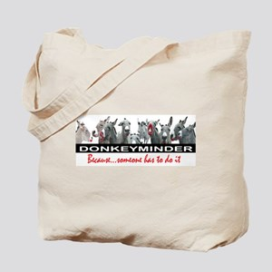 DONKEYMINDER Tote Bag