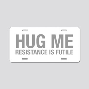 hug-me-HEL-GRAY Aluminum License Plate